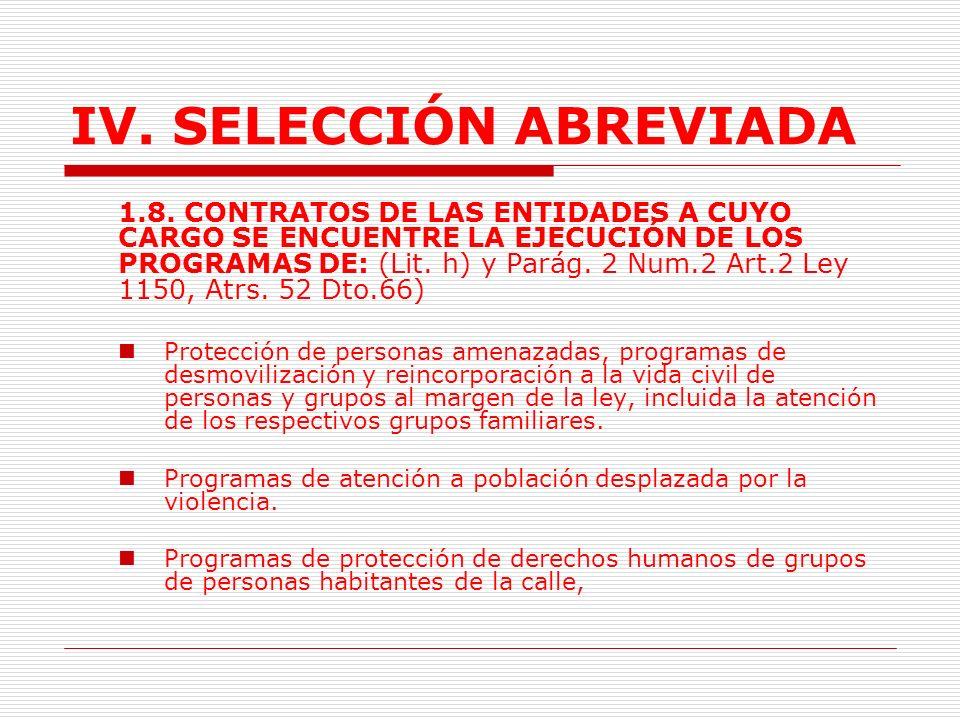 IV.SELECCIÓN ABREVIADA 1.7.