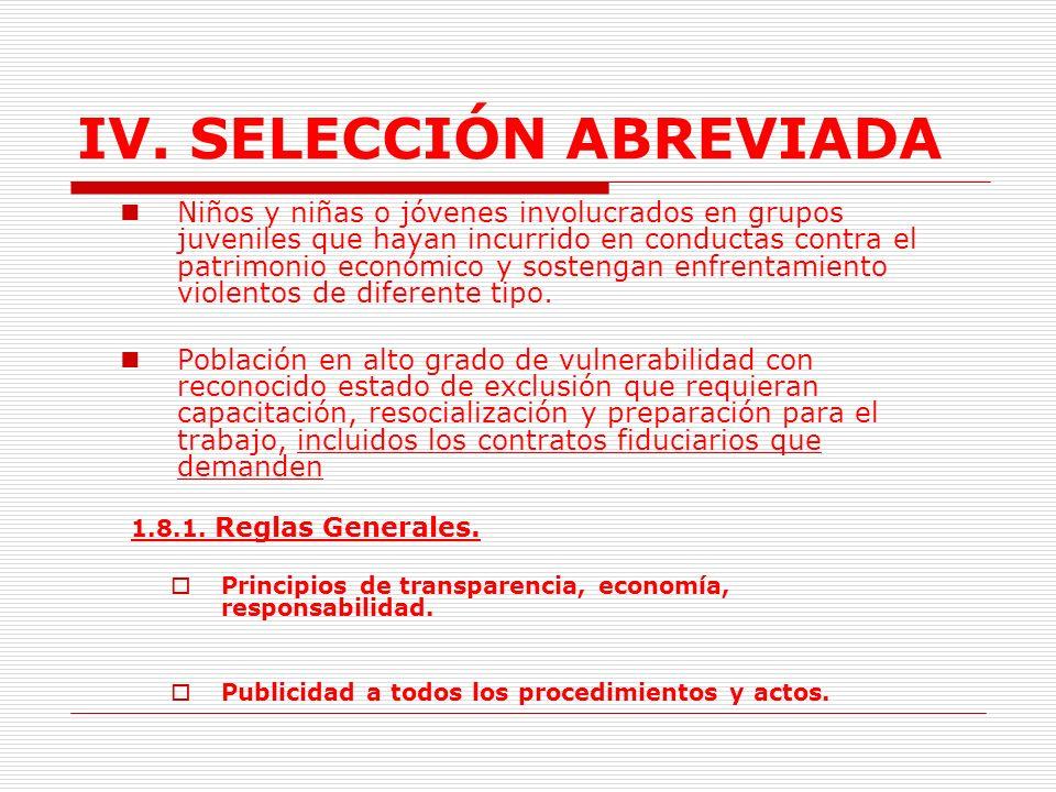 IV.SELECCIÓN ABREVIADA 1.8.