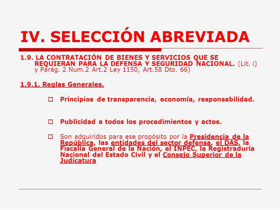 IV.SELECCIÓN ABREVIADA 1.8.2. Reglas especiales. Relación Directa con los programas.