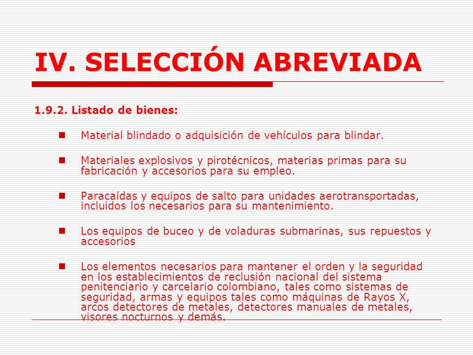 IV.SELECCIÓN ABREVIADA 1.9.