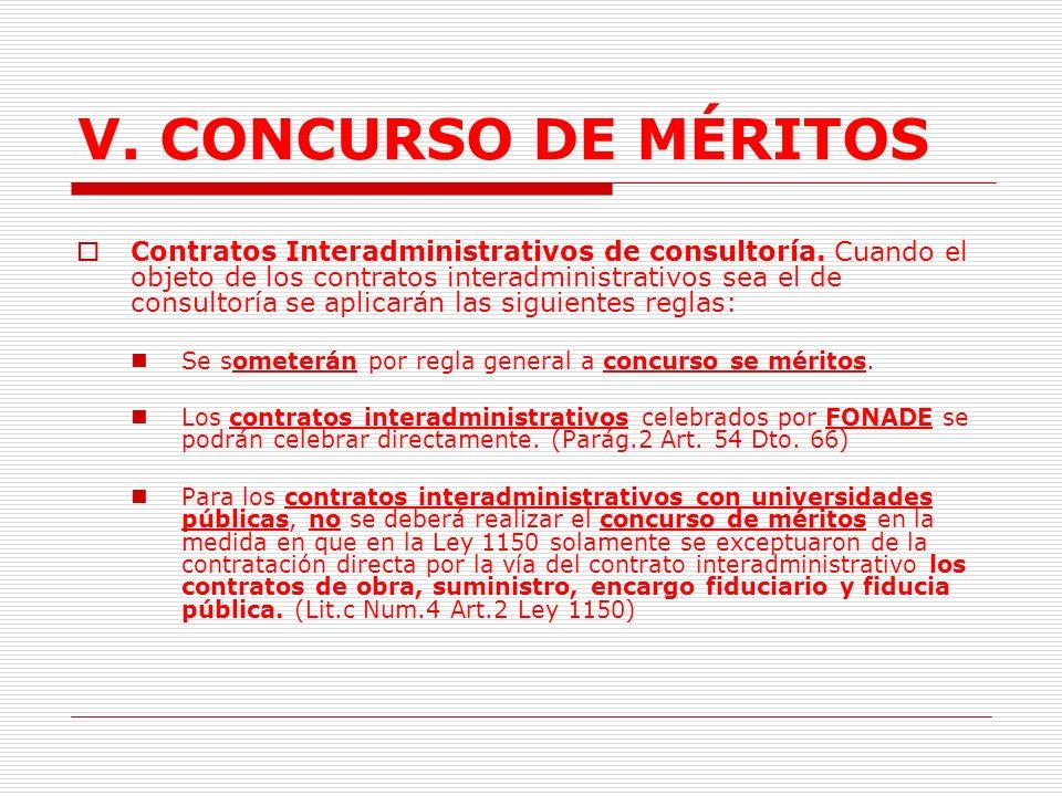 V. CONCURSO DE MÉRITOS Se entiende por labores de asesoría, y de asesoría técnica de coordinación, control y supervisión las llevadas a cabo con ocasi