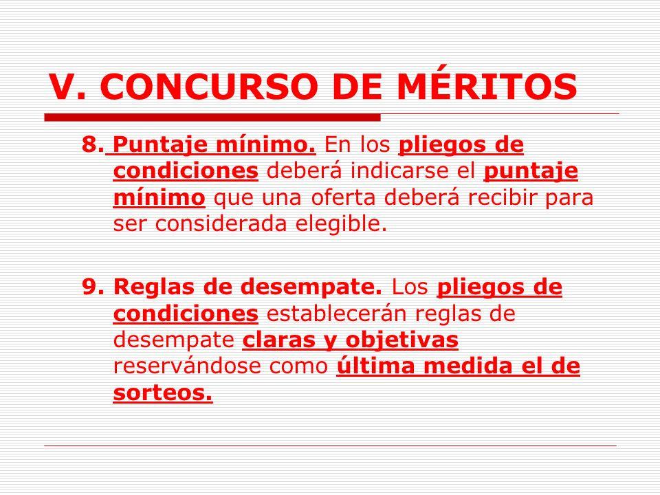 V.CONCURSO DE MÉRITOS 6.Se podrá establecer el pago bajo la modalidad de tiempo trabajado.