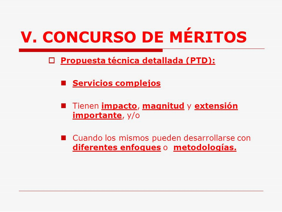 V.CONCURSO DE MÉRITOS B. Propuesta. 1. Propuesta técnica.