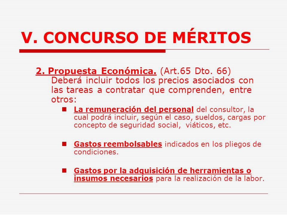 V. CONCURSO DE MÉRITOS Propuesta técnica detallada (PTD): Servicios complejos Tienen impacto, magnitud y extensión importante, y/o Cuando los mismos p