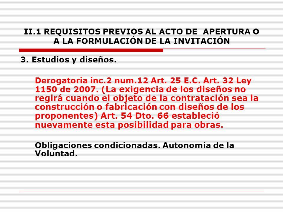 II.1 REQUISITOS PREVIOS AL ACTO DE APERTURA O A LA FORMULACIÓN DE LA INVITACIÓN 2.5.