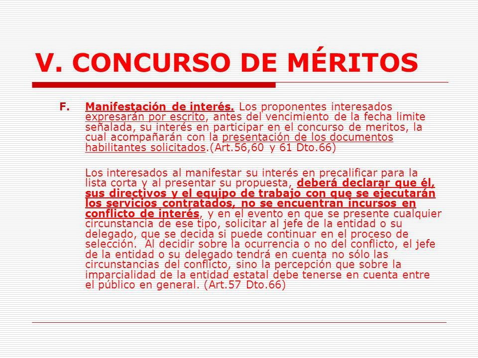 V.CONCURSO DE MÉRITOS La fecha límite para presentar la expresión de interés.