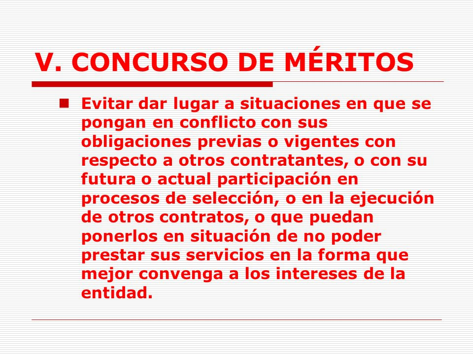 V.CONCURSO DE MÉRITOS 2.2. Responsabilidades de los contratistas consultores.