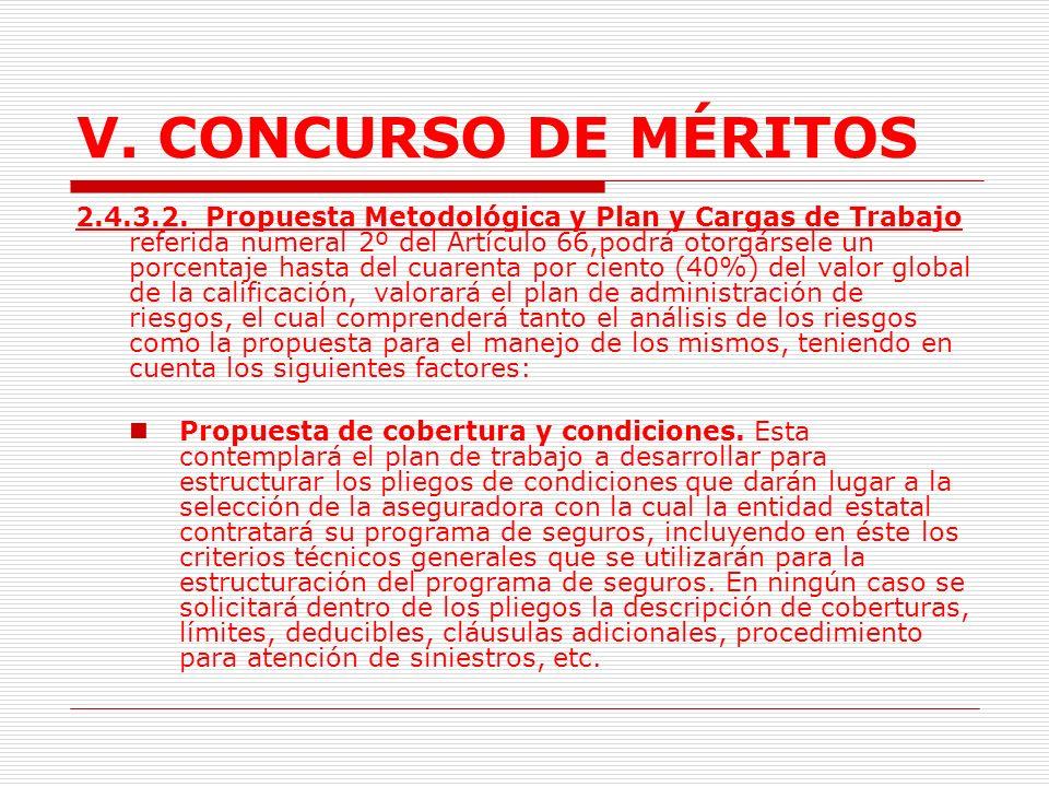 V.CONCURSO DE MÉRITOS 2.4.3. Criterios de evaluación de intermediarios de seguros.