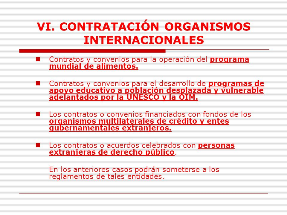 VI.CONTRATACIÓN ORGANISMOS INTERNACIONALES 3.