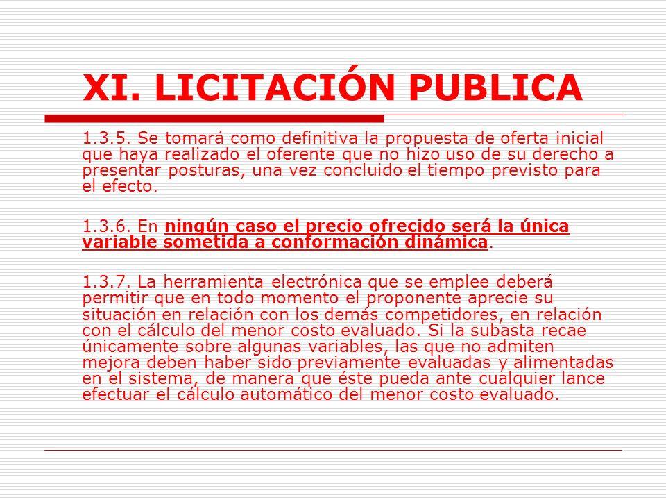 XI.LICITACIÓN PUBLICA 1.3.2.