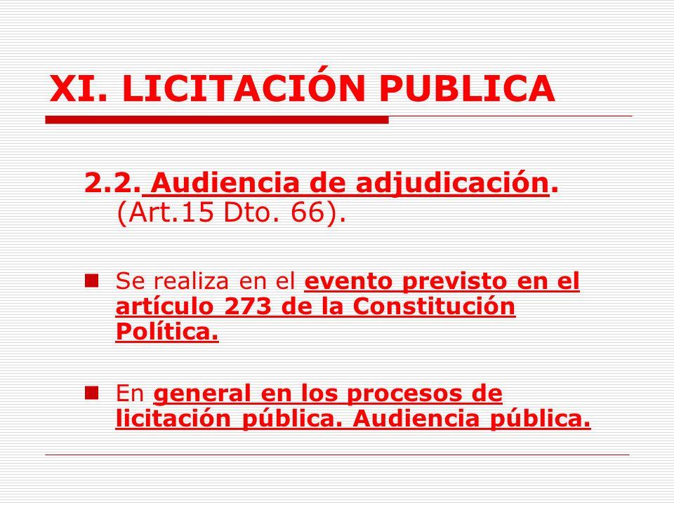 XI.LICITACIÓN PUBLICA 2. Reglas Generales para la licitación.