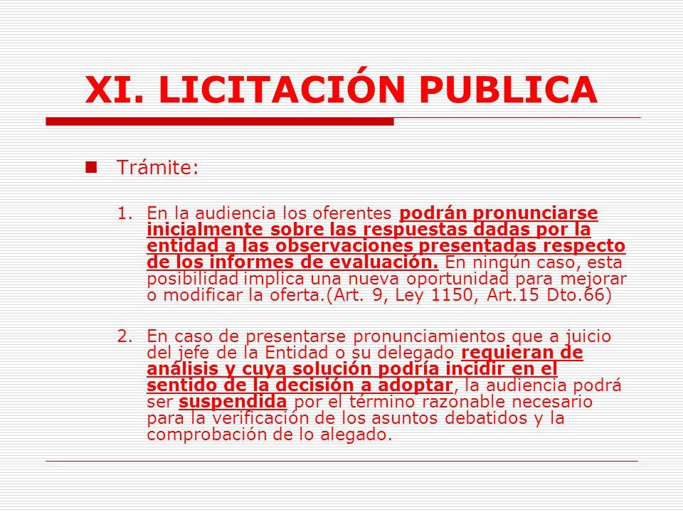 XI.LICITACIÓN PUBLICA Se expide resolución motivada.