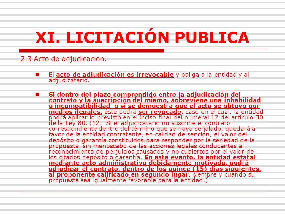 XI. LICITACIÓN PUBLICA 6.Se podrá prescindir de la lectura del borrador del acto administrativo de adjudicación del proceso, si la entidad ha dado a c