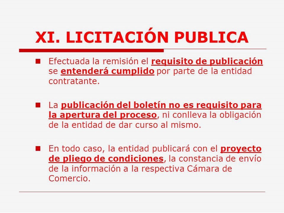 XI.LICITACIÓN PUBLICA 2.4. Información Licitaciones a la Cámara de Comercio correspondiente.