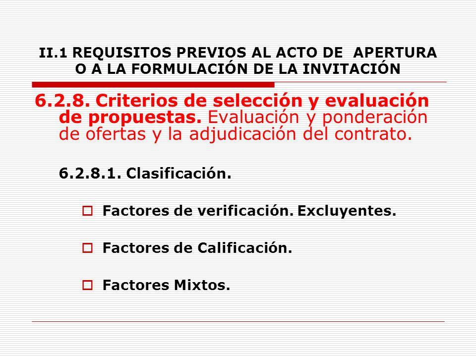II.1 REQUISITOS PREVIOS AL ACTO DE APERTURA O A LA FORMULACIÓN DE LA INVITACIÓN - Soportes.