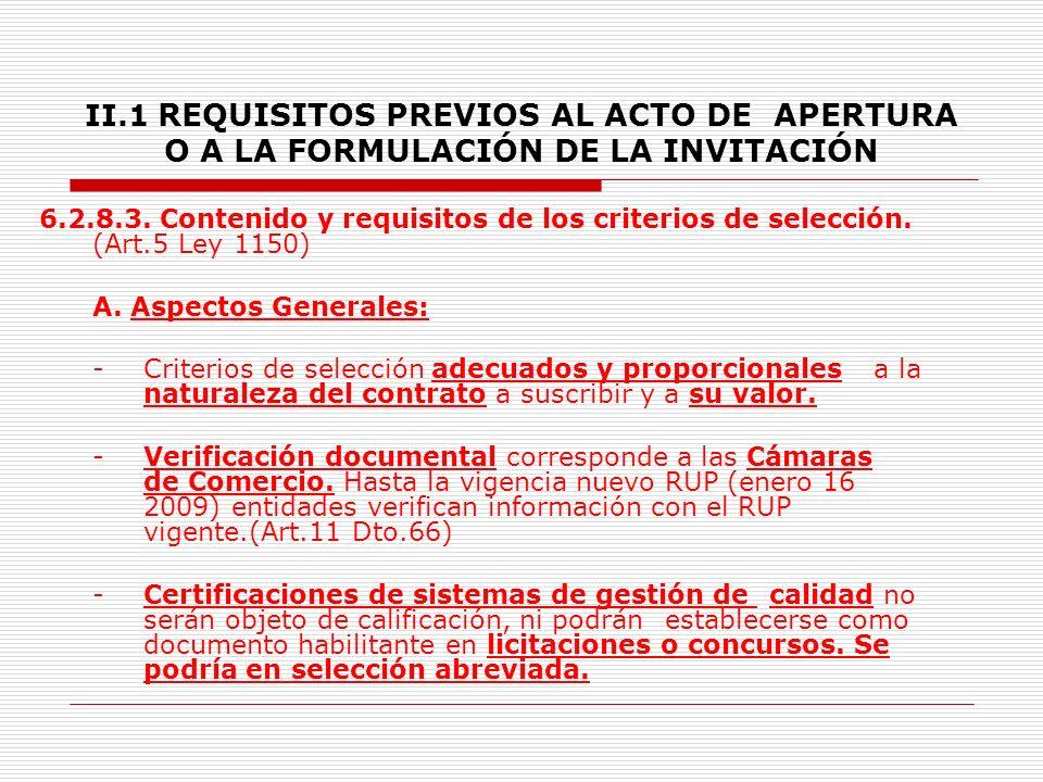 II.1 REQUISITOS PREVIOS AL ACTO DE APERTURA O A LA FORMULACIÓN DE LA INVITACIÓN -Organización.