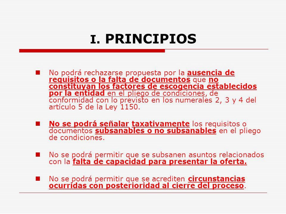 I.PRINCIPIOS 1. Igualdad. (Art. 209,C.Pol., Art. 24,29,30 ley 80) Imparcialidad.
