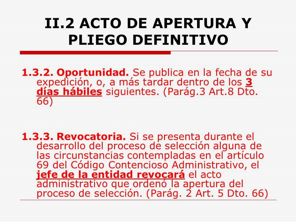 II.2 ACTO DE APERTURA Y PLIEGO DEFINITIVO 1.3.Publicación 1.3.1.
