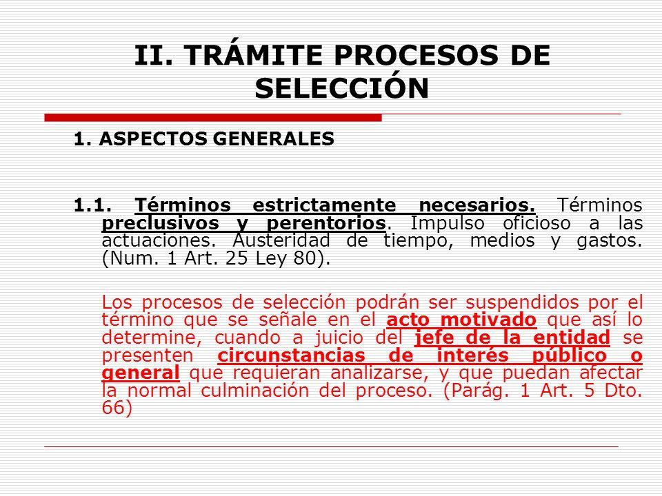 I.PRINCIPIOS 2.Planeación. Art. 25 Ley 80 3.Economía.