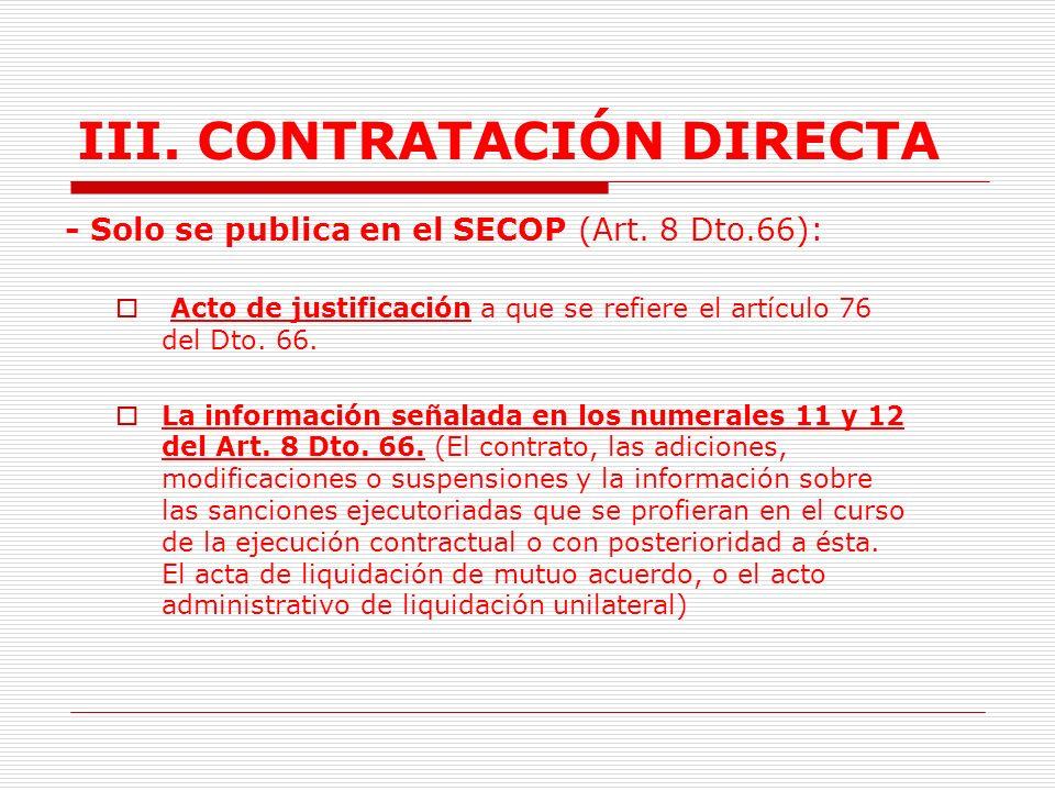 III.CONTRATACIÓN DIRECTA 1.TRÁMITE Y ASPECTOS GENERALES -No es necesario recibir varias ofertas.