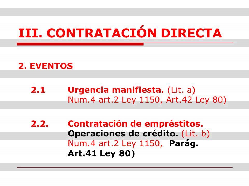 III.CONTRATACIÓN DIRECTA - Solo se publica en el SECOP (Art.