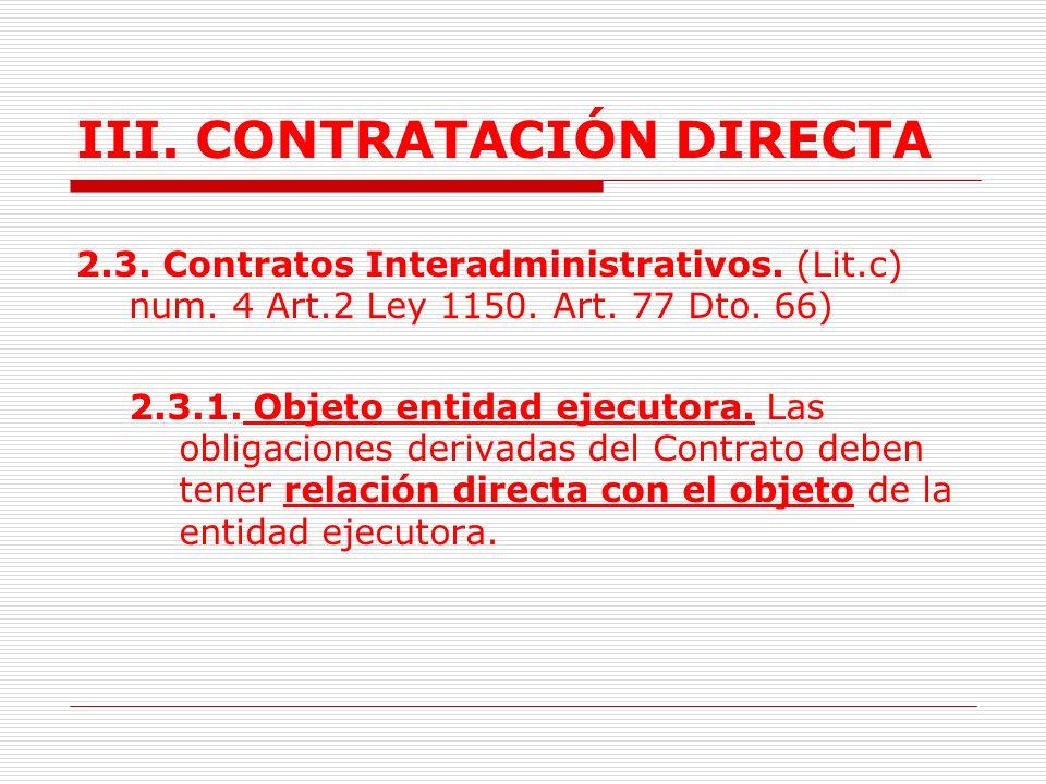 III.CONTRATACIÓN DIRECTA 2. EVENTOS 2.1Urgencia manifiesta.