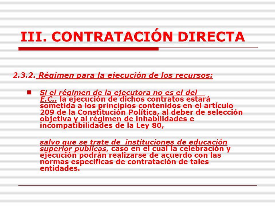 III.CONTRATACIÓN DIRECTA 2.3. Contratos Interadministrativos.
