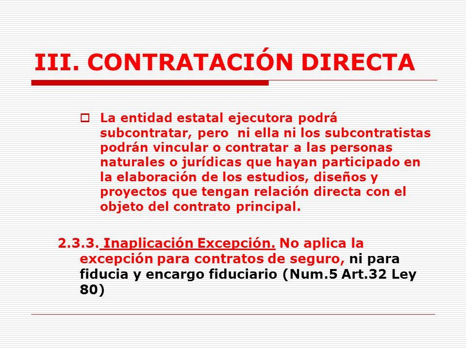 III.CONTRATACIÓN DIRECTA 2.3.2.