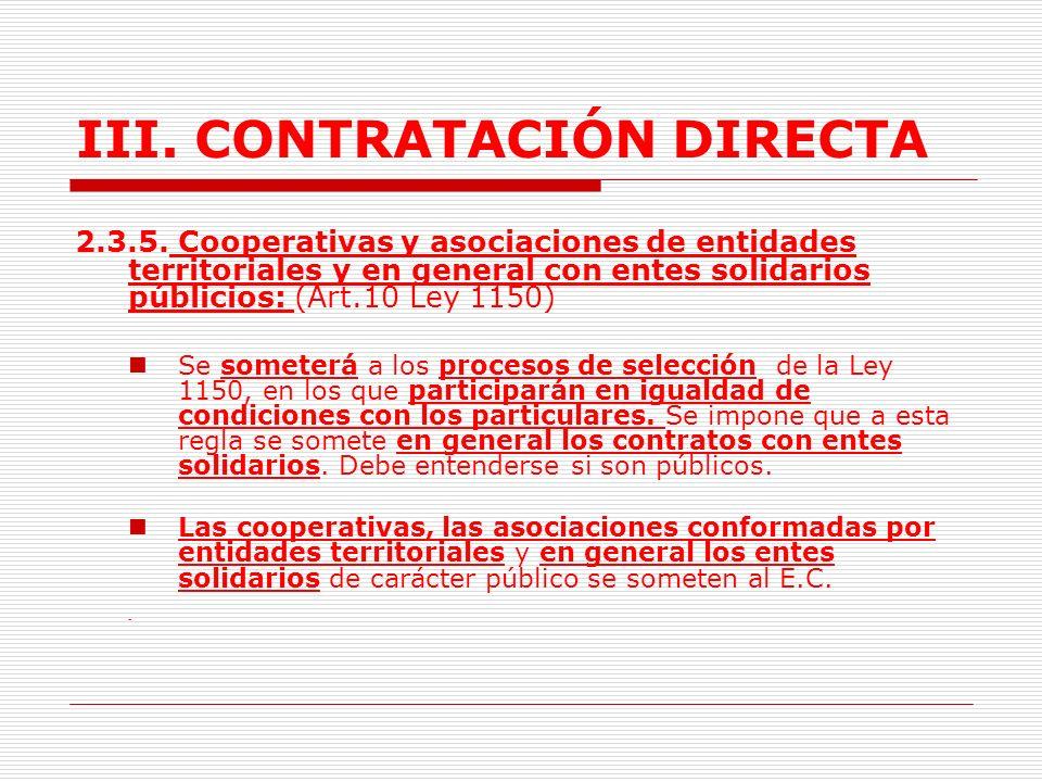 III.CONTRATACIÓN DIRECTA 2.3.4.