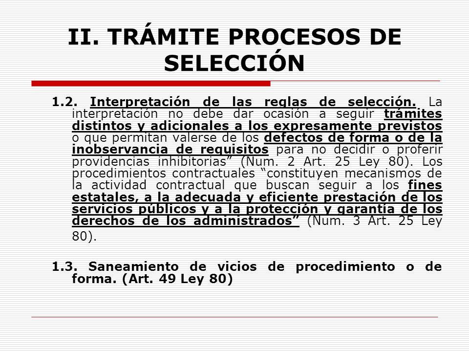 II.TRÁMITE PROCESOS DE SELECCIÓN 1. ASPECTOS GENERALES 1.1.