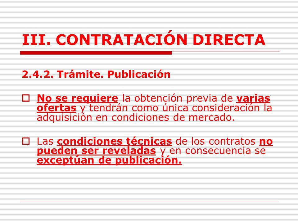 III. CONTRATACIÓN DIRECTA 13.Los convenios de cooperación industrial y social (offset) que se celebren con los contratistas de los bienes y servicios