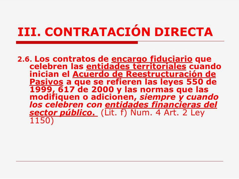 III.CONTRATACIÓN DIRECTA 2.5.