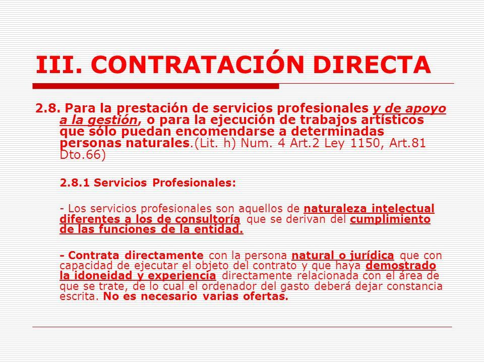 III.CONTRATACIÓN DIRECTA 2.7. Cuando no exista pluralidad de oferentes en el mercado.