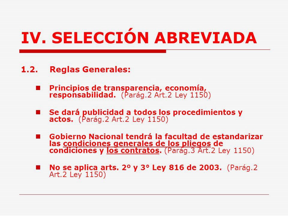 IV.SELECCIÓN ABREVIADA 1.1.3. Bienes de común utilización: (Art.