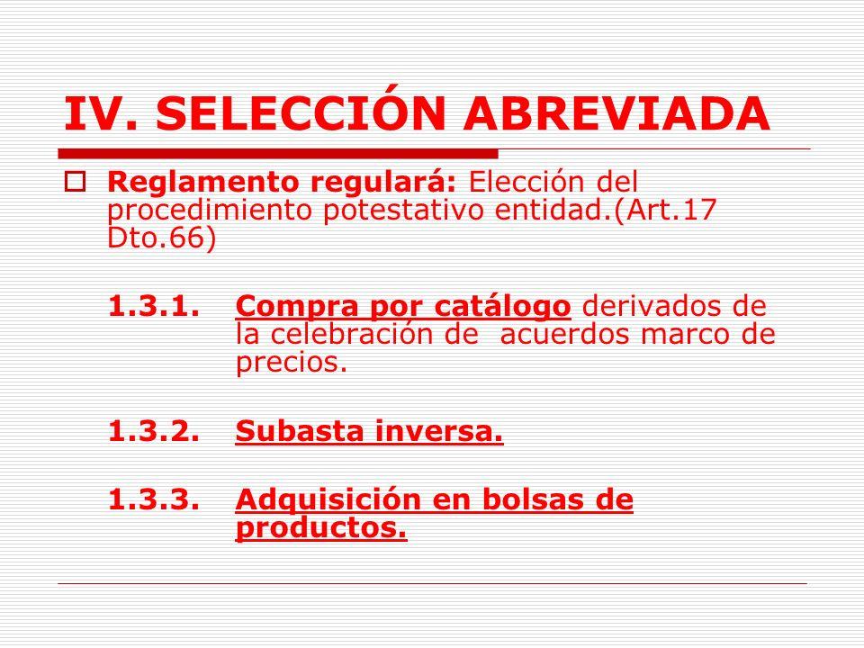 IV.SELECCIÓN ABREVIADA 1.3.