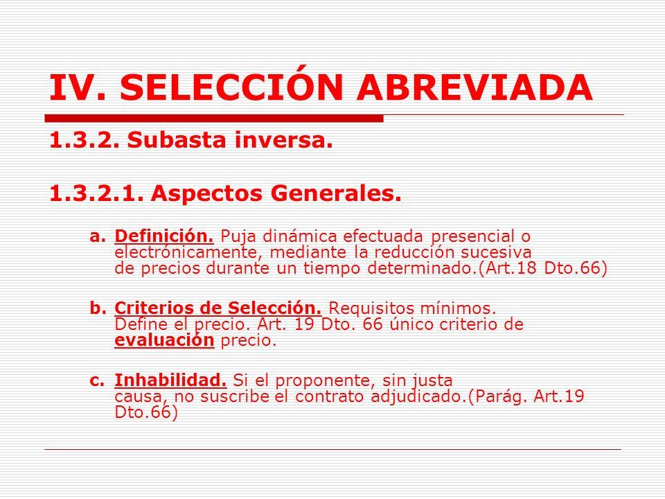 IV. SELECCIÓN ABREVIADA Entre cada una de las entidades que formulen órdenes directas de compra y el respectivo proveedor se formará un contrato en lo