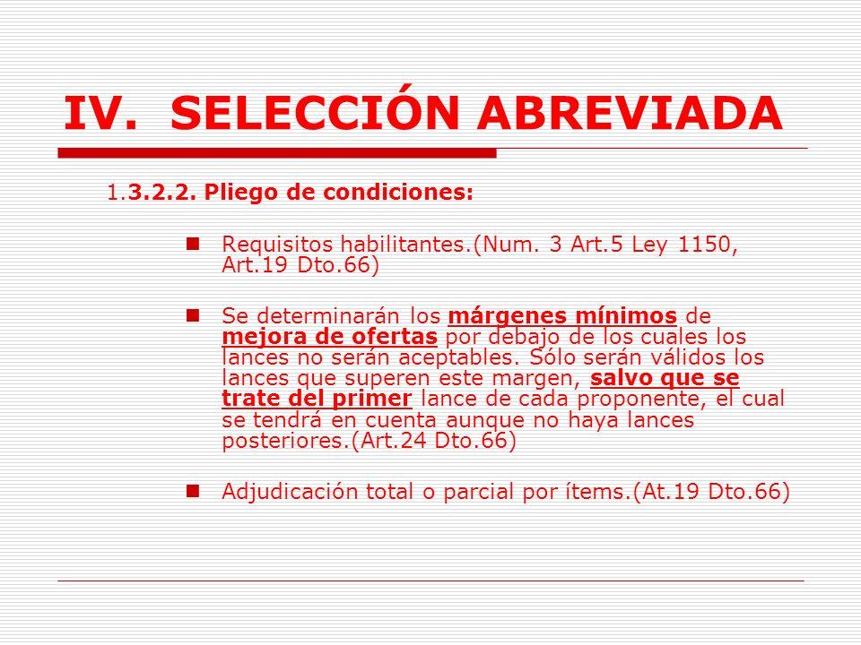 IV.SELECCIÓN ABREVIADA 1.3.2. Subasta inversa. 1.3.2.1.