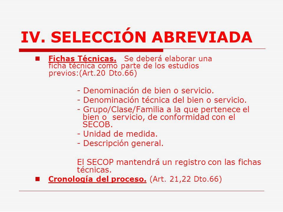 IV.SELECCIÓN ABREVIADA 1.3.2.2. Pliego de condiciones: Requisitos habilitantes.(Num.