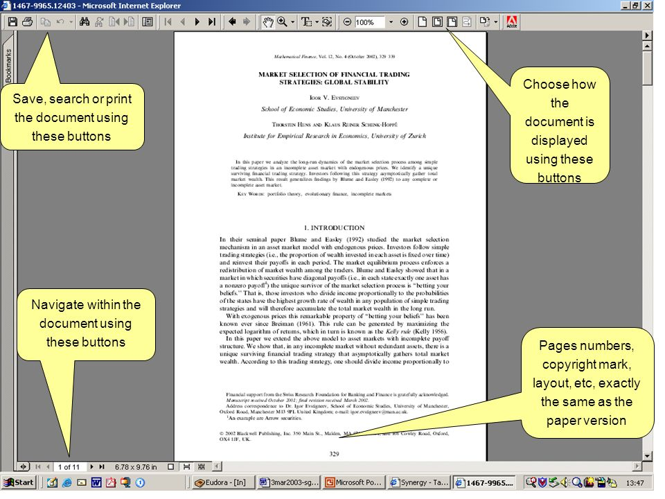 Save, search or print the document using these buttons Pages numbers, copyright mark, layout, etc, exactly the same as the paper version Choose how th