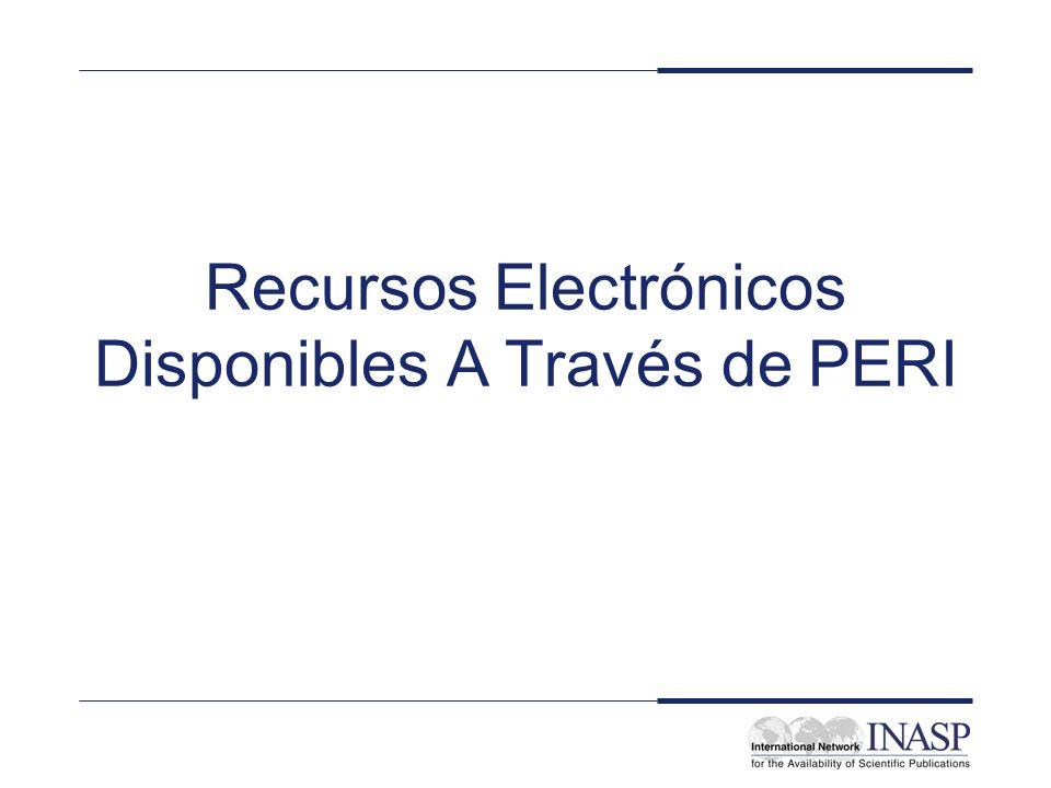 Recursos Electrónicos Disponibles A Través de PERI