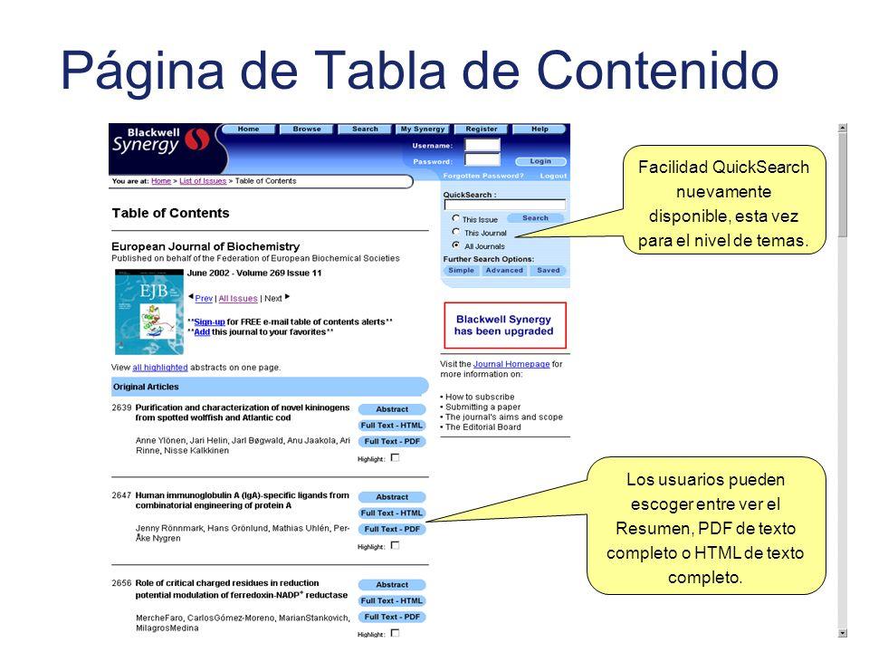 Página de Tabla de Contenido Los usuarios pueden escoger entre ver el Resumen, PDF de texto completo o HTML de texto completo. Facilidad QuickSearch n