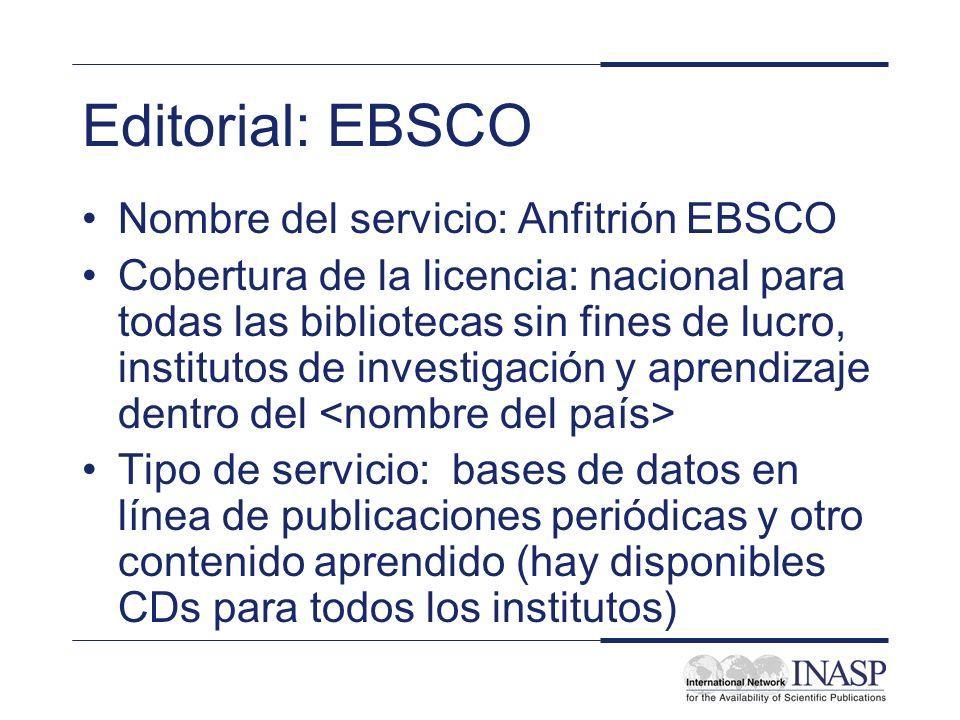 Editorial: EBSCO Nombre del servicio: Anfitrión EBSCO Cobertura de la licencia: nacional para todas las bibliotecas sin fines de lucro, institutos de