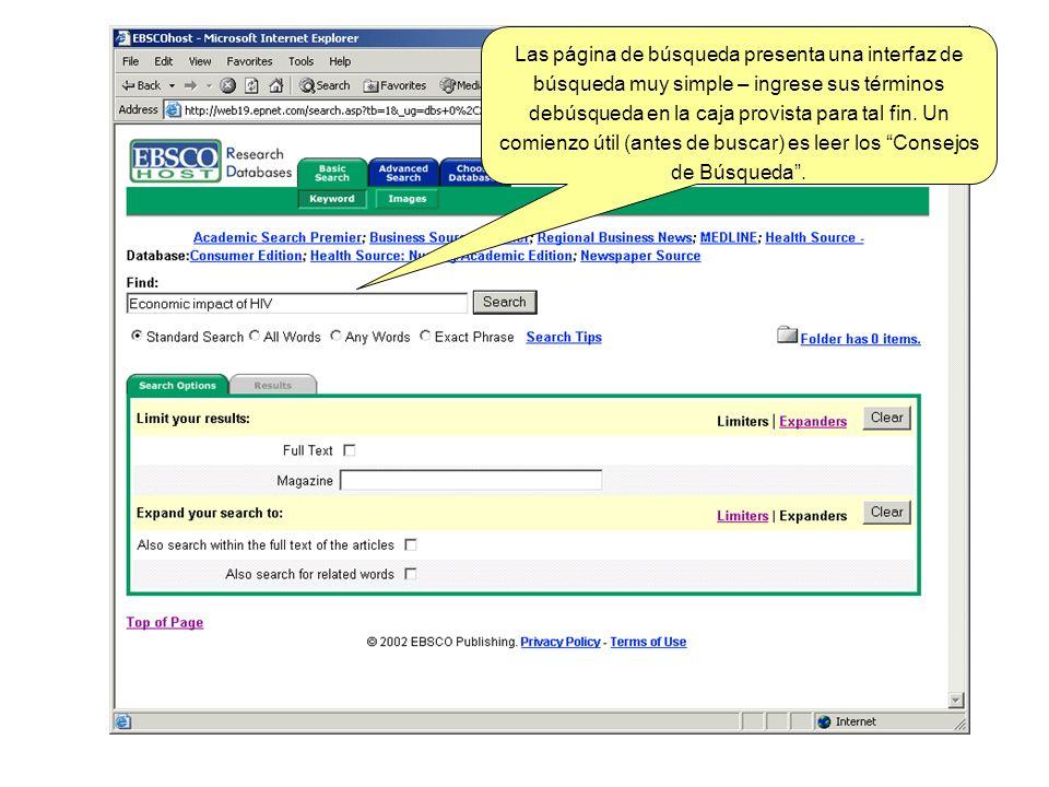 Las página de búsqueda presenta una interfaz de búsqueda muy simple – ingrese sus términos debúsqueda en la caja provista para tal fin. Un comienzo út