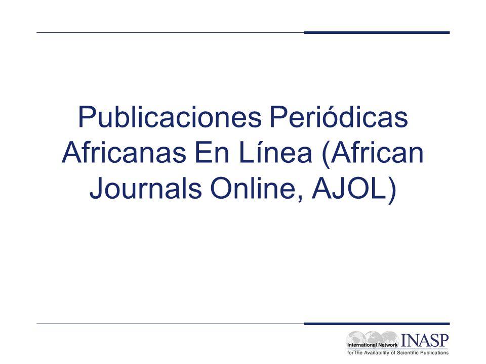 Publicaciones Periódicas Africanas En Línea (African Journals Online, AJOL)