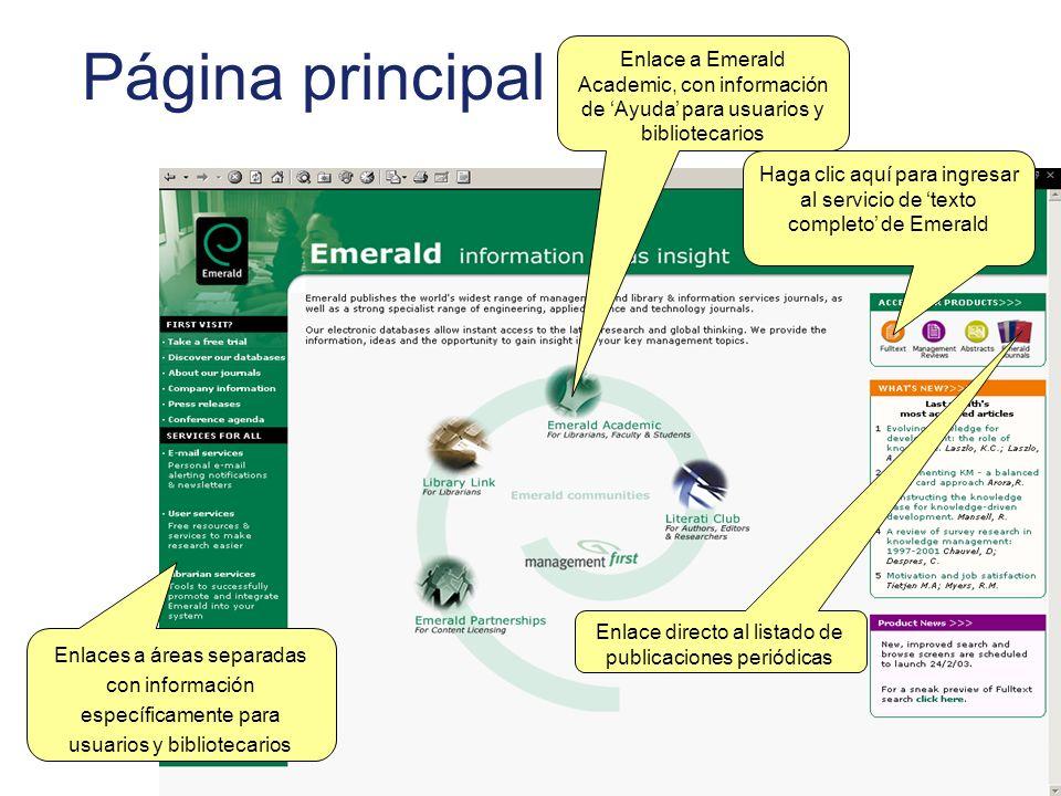 Página principal Enlaces a áreas separadas con información específicamente para usuarios y bibliotecarios Enlace a Emerald Academic, con información d