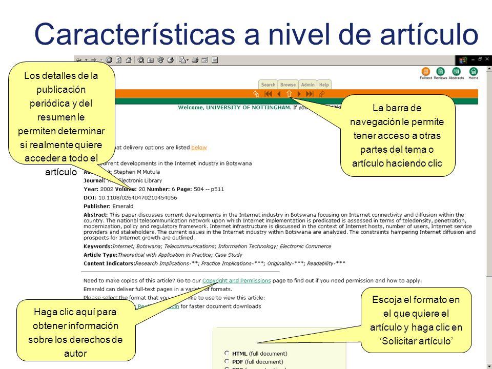 Características a nivel de artículo La barra de navegación le permite tener acceso a otras partes del tema o artículo haciendo clic Escoja el formato
