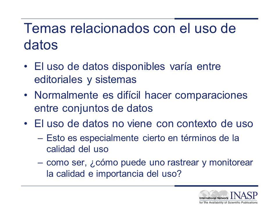 Temas relacionados con el uso de datos El uso de datos disponibles varía entre editoriales y sistemas Normalmente es difícil hacer comparaciones entre