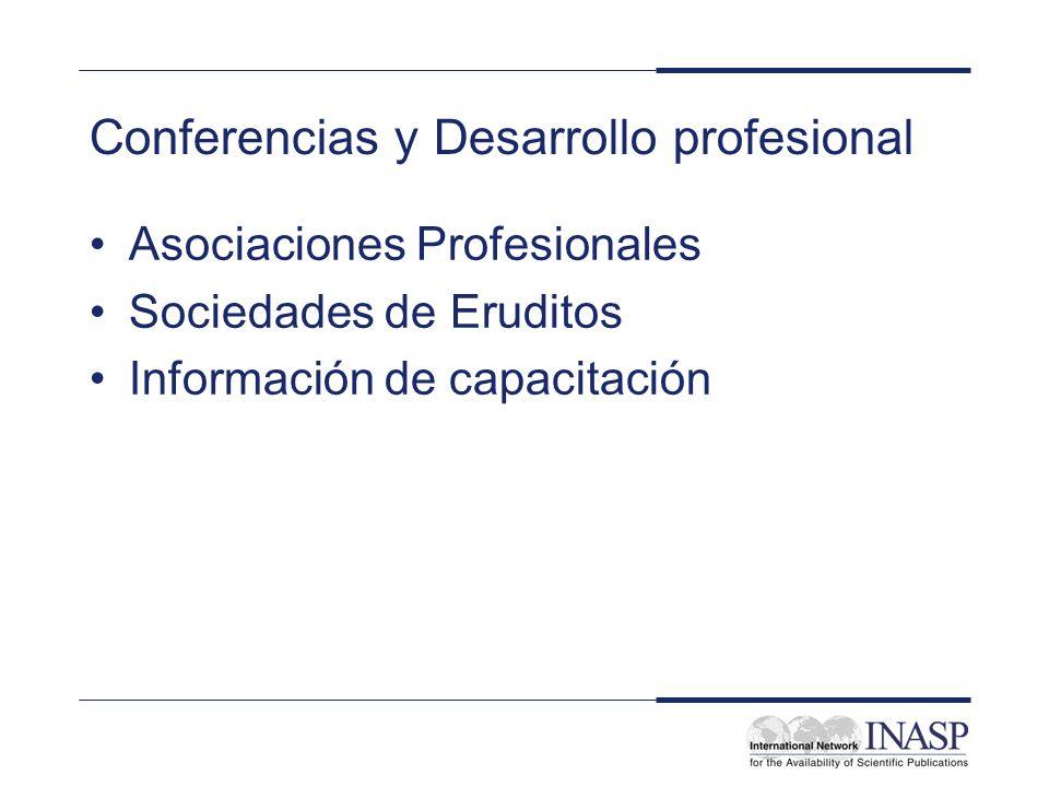 Conferencias y Desarrollo profesional Asociaciones Profesionales Sociedades de Eruditos Información de capacitación