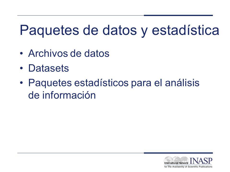 Paquetes de datos y estadística Archivos de datos Datasets Paquetes estadísticos para el análisis de información