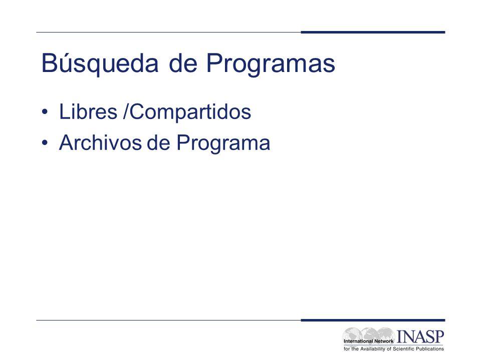Búsqueda de Programas Libres /Compartidos Archivos de Programa